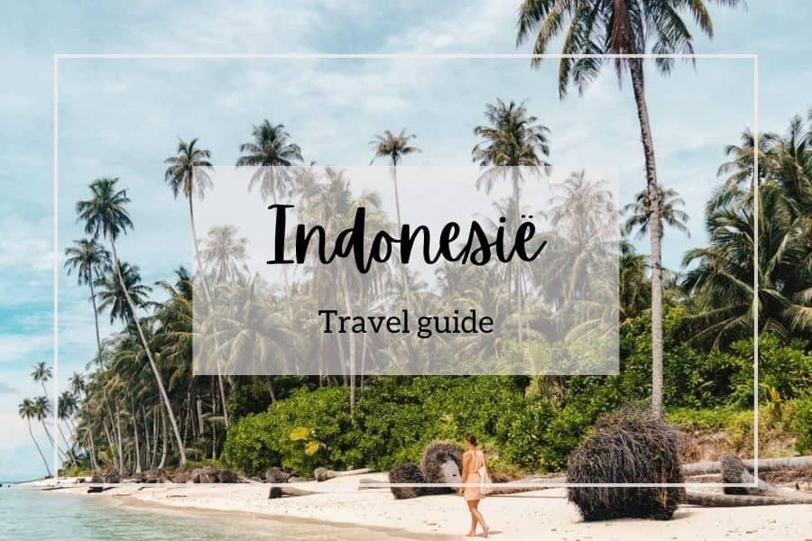 Indonesië travel guide